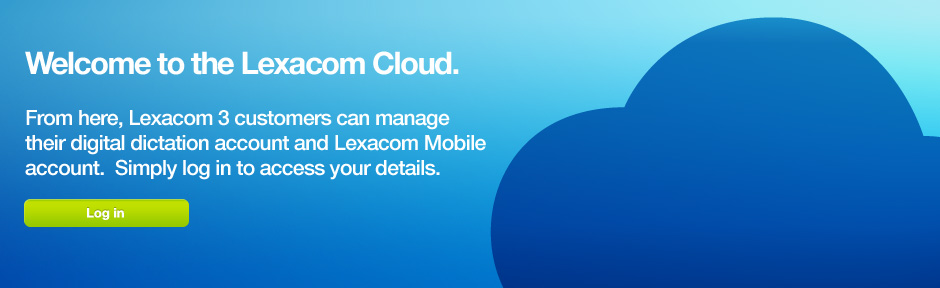 Welcome to the Lexacom Cloud.
